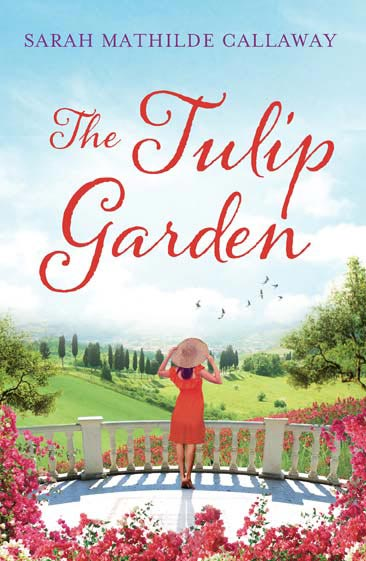 Cover design of the Tulip Garden by Sarah Mathilde Callaway
